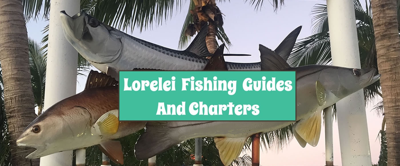 Fishing Guides And Charters Departing From The Lorelei Restaurant And Cabana Bar - Conveniently Located In The Heart Of Islamorada