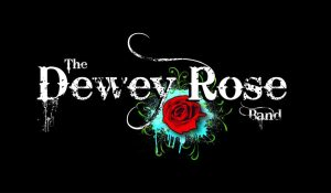 Dewey Rose Band