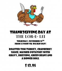 Thanksgiving Day At The Lorelei