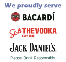 We proudly serve barcardi, stoli, jack daniels